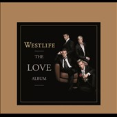 Westlife: The Love Album [Slipcase]