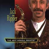 Jeff Newell (Sax): Jack the Ripper