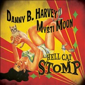 Danny B. Harvey/Mysti Moon: Hell Cat Stomp