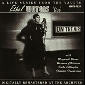 Ethel Waters: Live On the Air