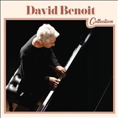 David Benoit: David Benoit Collection *