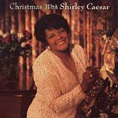 Shirley Caesar: Christmas with Shirley Caesar