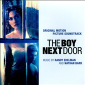 The Boy Next Door [Original Motion Picture Soundtrack] - music by Randy Edelman & Nathan Barr
