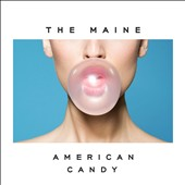 The Maine: American Candy [Slipcase] *