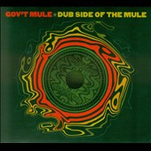 Gov't Mule: Dub Side of the Mule [2015]