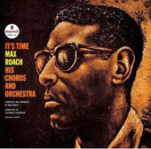 Max Roach: It's Time [Limited Edition]