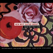 New West Guitar Group: Send One Your Love [Digipak]
