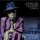 John Lee Hooker: The House of Blues