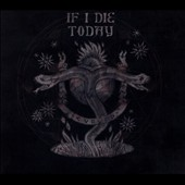 If I Die Today: Cursed [Digipak]