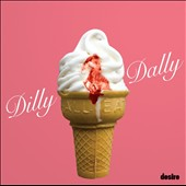 Dilly Dally: Sore [10/9]