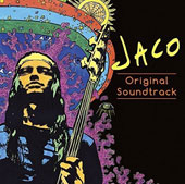Jaco Pastorius: Jaco [Original Soundtrack]