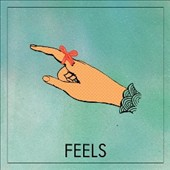 Feels: Feels [Digipak]