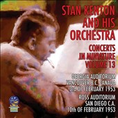 Stan Kenton/Stan Kenton & His Orchestra: Concerts in Miniature, Vol. 13