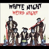White Night (Punk): Weird Night [Digipak]