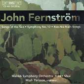 Fernström: Songs of the Sea, etc / Persson, Shui, et al