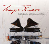 Tango Nuevo - Tango music of Astor Piazzolla and Pablo Ziegler / Pablo Ziegler, piano; Christopher O'Riley, piano
