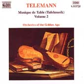Telemann: Musique de Table (Tafelmusik) Vol 2 / Golden Age
