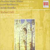 Widor, Bo&#235;llmann, Reubke: Romantic Organ Works /Michael Pohl