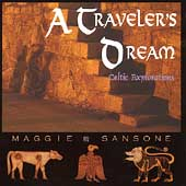 Maggie Sansone: A Traveler's Dream: Celtic Explorations