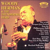 Woody Herman/Woody Herman & His Thundering Herd: Live at Newport Jazz Festival 1972