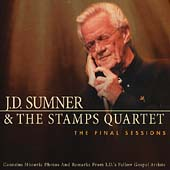 J.D. Sumner & the Stamps: The Final Sessions