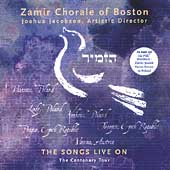 The Songs Live On - The Centenary Tour / Jacobson, Zamir Chorale