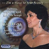 I'm a Slave to Your Beauty -Hebrew, Sephardi & Yiddish Songs