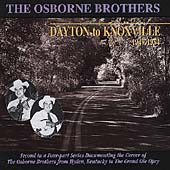 Osborne Brothers: Dayton to Knoxville: 1949-1952