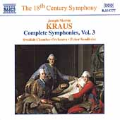 The 18th Century Symphony - Kraus: Symphonies Vol 3