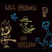 Bill Frisell: The Willies