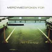 MercyMe: Spoken For