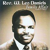 Rev. W. Leo Daniels: Family Affair