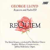 Lloyd: Requiem, etc / Owens, Wallace, Makinson, Exon Singers