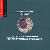 Gregorian Chant / Schola Cantorum of Amsterdam Students