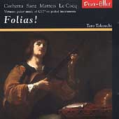 Folias! - Corbetta, Sanz, Matteis, LeCocq / Takeuchi, et al
