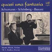 Quasi una fantasia - Schumann, Busoni, et al / Walch, K&#246;rber