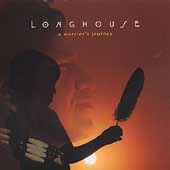 Various Artists: Longhouse: A Warrior's Journey