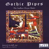 Gothic Pipes - The Earliest Organ Music / Kimberly Marshall