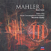 Mahler: Symphony no 3, Bach Suite / Chailly, Concertgebouw