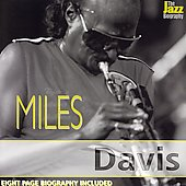 Miles Davis: Jazz Biography Series [Remaster]