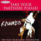 Ray Hamilton: Take Your Partners Please! Rhumba