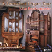 A Tennessee Organ Tour Vol 2 / John Brock