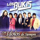 Los Bukis: Los Idolos de Siempre