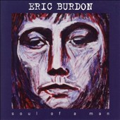 Eric Burdon: Soul of a Man