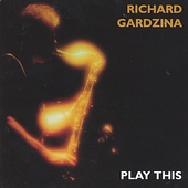 Richard Gardzina: Play This