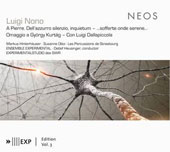 The Music of Luigi Nono, Vol. 3 / Markus Hinterhäuser, Susanne Otto, Les Percussions De Strasbourg. Ensemble Experimental
