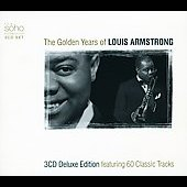 Louis Armstrong: The Golden Years of Louis Armstrong