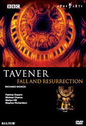John Tavener: Fall and Resurrection / Richard Hickox, Michael Chance, Martyn Hill [DVD]