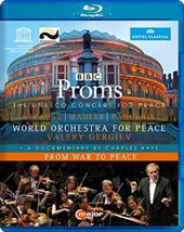 Proms: Unesco Concert for Peace - Mahler: Symphony no 6; Panufnik: Three Paths to Peace; R. Strauss: Die Frau ohne Schatten, suite. Documentary 'From War to Peace' [Blu-ray]
