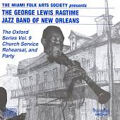George Lewis (Clarinet): The Oxford Series, Vol. 9: Church Service Rehearsal and Party